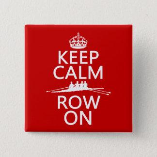 Håll lugn och ro på (välj någon färg), standard kanpp fyrkantig 5.1 cm