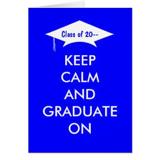 Håll lugn och studenten i kungliga blått och vit hälsningskort