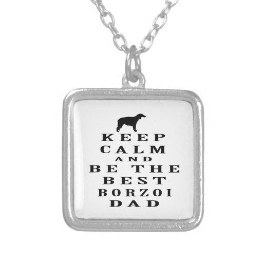 Håll lugn och var den bäst Borzoipappan Anpassningsbara Smycken