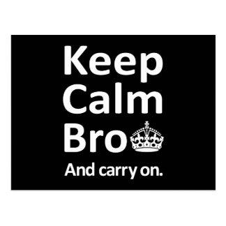 Håll lugnaa Bro - och bär på Vykort