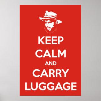 Håll lugnat & bär bagage poster