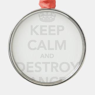 Håll lugnat & förstör cancer julgransprydnad metall