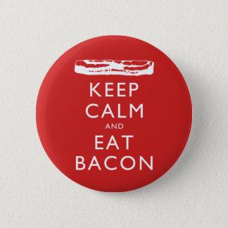 Håll lugnat och äta bacon standard knapp rund 5.7 cm