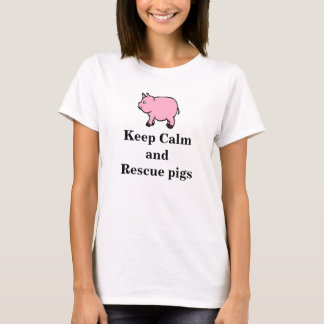 Håll lugnat och rädda grisar, kvinna grundläggande t-shirt