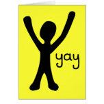 Hälsningkort med pinnemanen och Yay! Hälsningskort