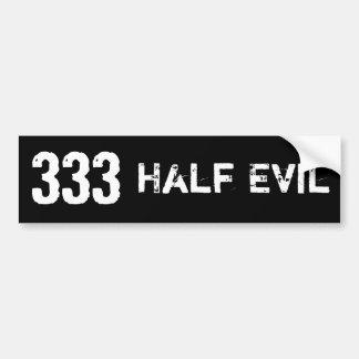 Halv ondska 333 bildekal