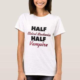 Halv vampyr för halv klinisk Biochemist Tshirts
