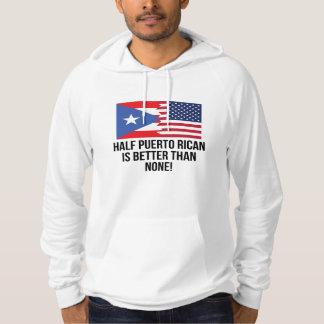 Halva Puerto Rican är bättre än inga Sweatshirt Med Luva