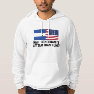 Halvt honduranskt är bättre än inga hoodie