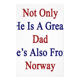 Han inte endast är en underbar pappa som han är brevpapper