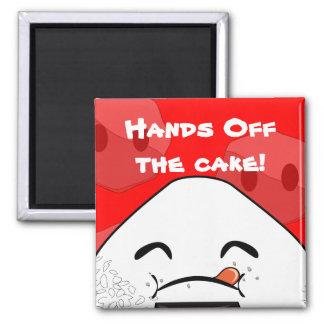 Händer av tårtan! magnet