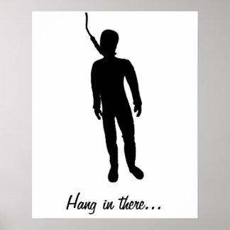 Hangmans motivation… poster