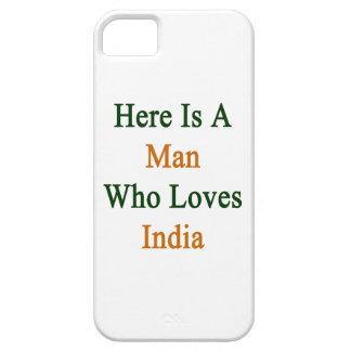 Här är en man som älskar Indien iPhone 5 Case-Mate Cases