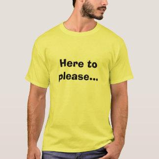 Här att behaga… t shirt