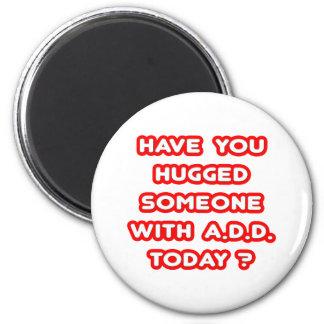 Har du kramat någon med för ATT TILLFOGA i dag? Magnet För Kylskåp