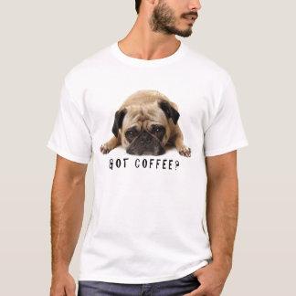 Harkaffe? Skjorta för mops T Tee Shirt