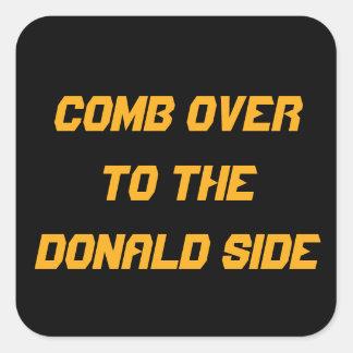 Hårkam över till den Donald sidan: KAMPANJEN Fyrkantigt Klistermärke