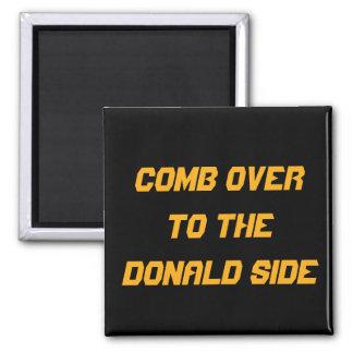 Hårkam över till den Donald sidan: KÖKMAGNET Magnet