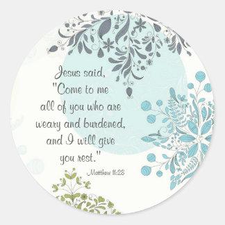 Härliga klistermärkear för ScriptureMatthew 11:28 Runt Klistermärke