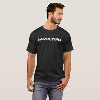 HashTag ADULTING T Shirts
