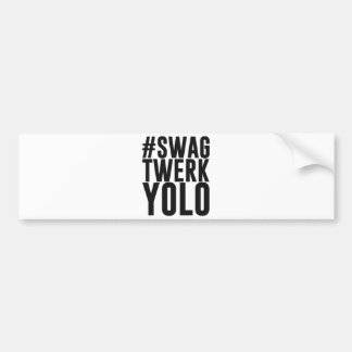 Hashtag bylte Twerk Yolo Bildekal
