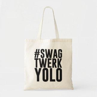 Hashtag bylte Twerk Yolo Tygkasse