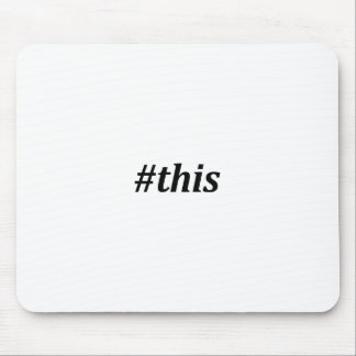 Hashtag - denna musmattor