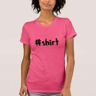 Hashtag skjorta t shirt