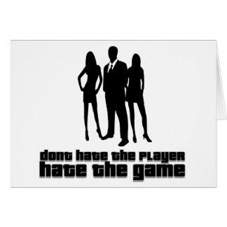 hata inte spelare, hatar leken hälsningskort