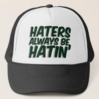 Haters är alltid Hatin Keps