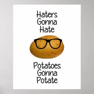 Haters som går att hata potatisar som går till poster