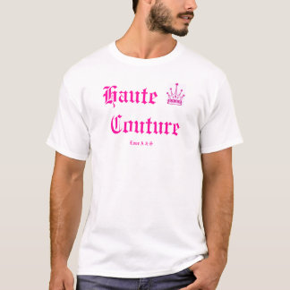 Haute Couture 2 T-shirts