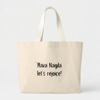 Hava Nagila hänger lös Tote Bag