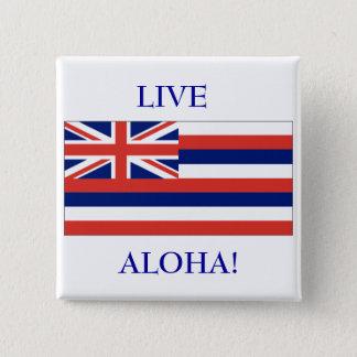 Hawaiansk flagga som ÄR LEVANDE, ALOHA! KNÄPPAS Standard Kanpp Fyrkantig 5.1 Cm