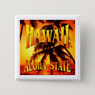 Hawaii Aloha påstår Standard Kanpp Fyrkantig 5.1 Cm