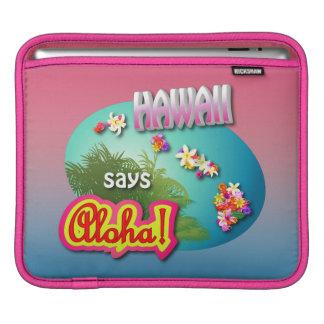 Hawaii något att säga Aloha! iPad Sleeve