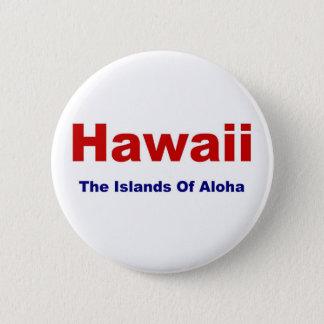 Hawaii-Öar av Aloha Standard Knapp Rund 5.7 Cm