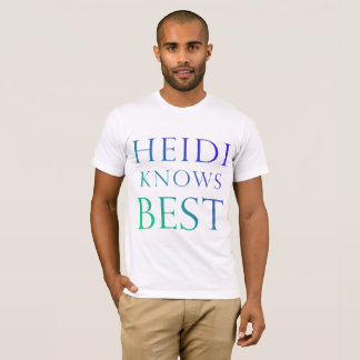 Heidi vet den bäst skjortan t-shirt
