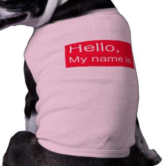 Hejen mitt namn är hund tröja