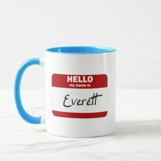 Hejen mitt namn är (röda) Everett, Mugg