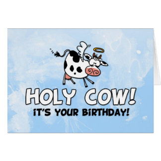 Helig ko! Det är din födelsedag! Hälsningskort