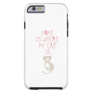 """""""Hem- är var min katt är """", Tough iPhone 6 Fodral"""