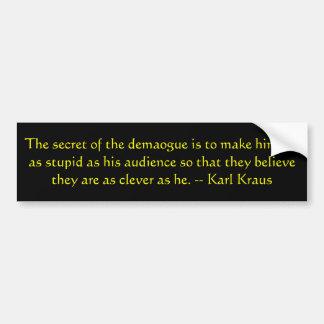Hemligheten av demagogen… bildekal