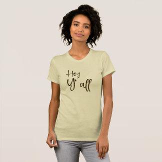 Hey dig tee shirt