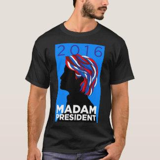 Hillary 2016: Madampresident - manar T-tröja Tröja