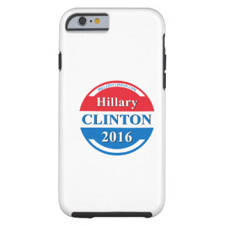 Hillary Clinton för presidenten 2016 Tough iPhone 6 Fodral