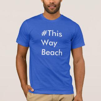 Hitåt strandHashtag T-tröja Tröjor