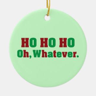 Ho Ho Ho Oh spelar ingen roll Julgransprydnad Keramik
