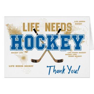 Hockeytackkort - liv behöver hockey hälsningskort
