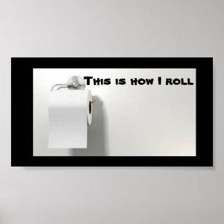 HÖGER långt att rulla toalettpapper Poster